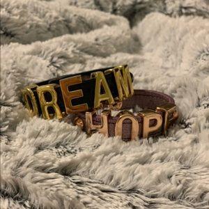 Jewelry - Dream and Hope Bracelets